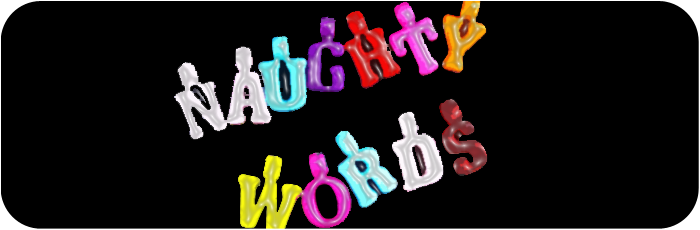 Naughty Words