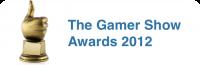 The Gamer Show Awards 2012