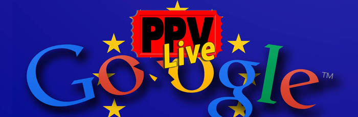 Google Vs The EU on Pay-Per-View