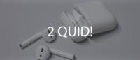 2 Quid AirPods